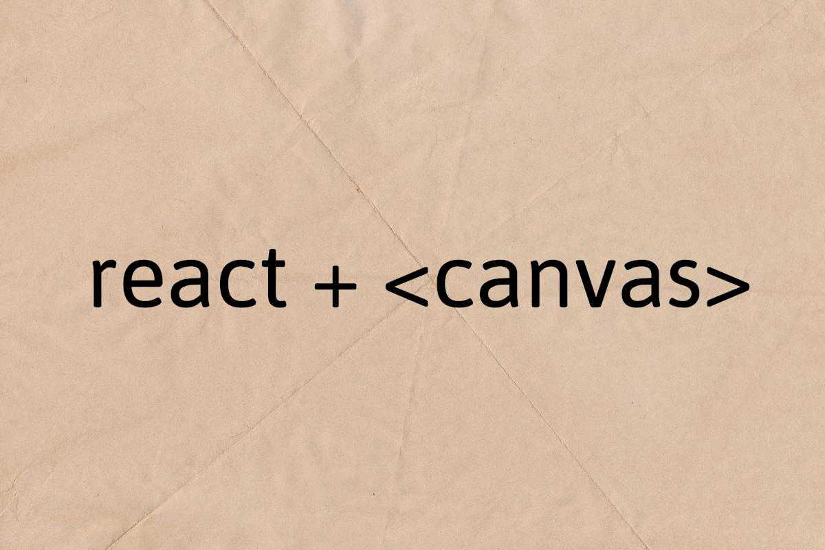Using React With Canvas Element